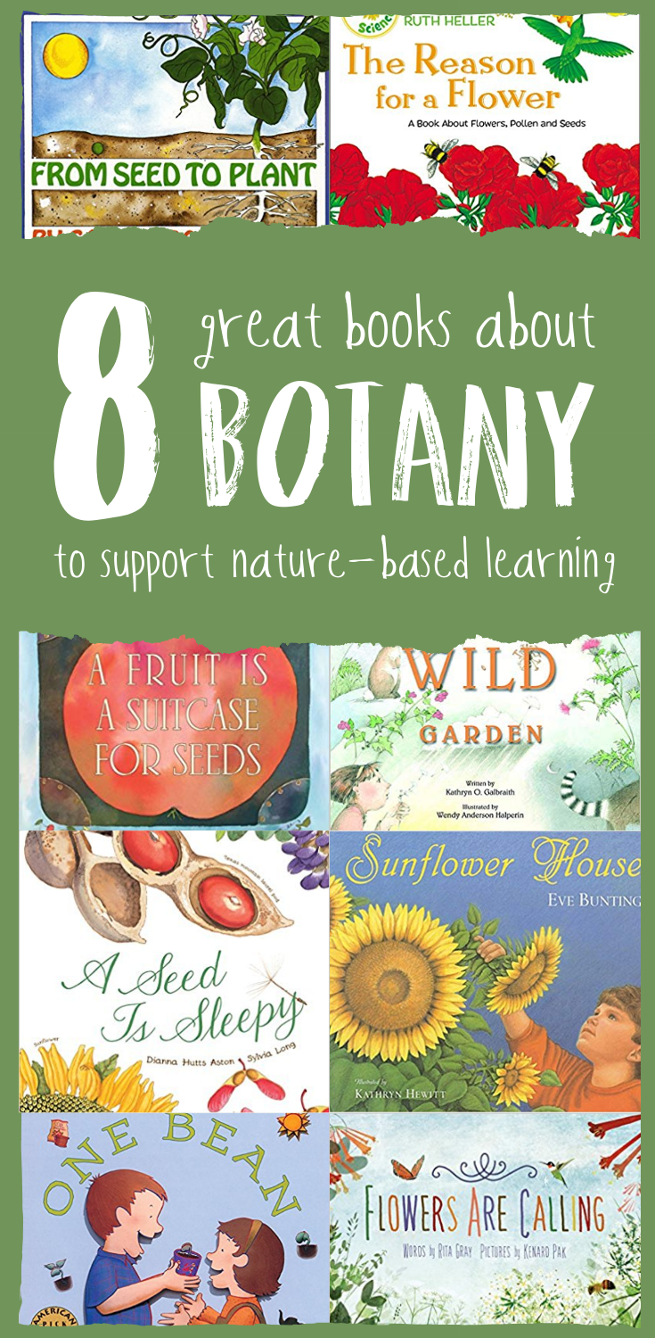 8 Great Books About Botany To Support Nature-Based Learning