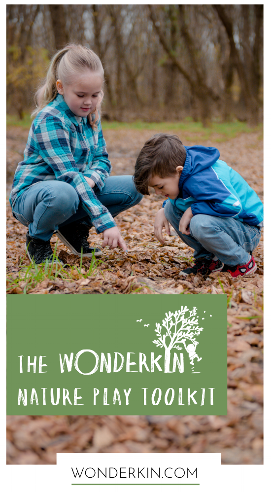 Get your FREE PDF Download of the Wonderkin Nature Play Toolkit!