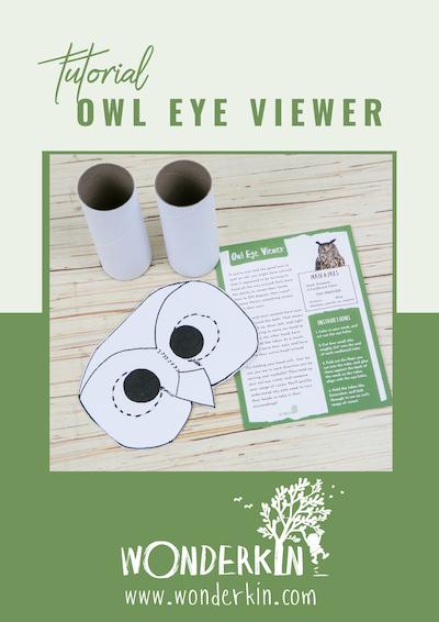 Wonderkin | DIY Owl Eye Viewer Tutorial