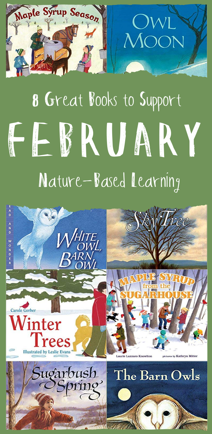 Wonderkin | Eight Great Books to Support Nature-Based Learning in February