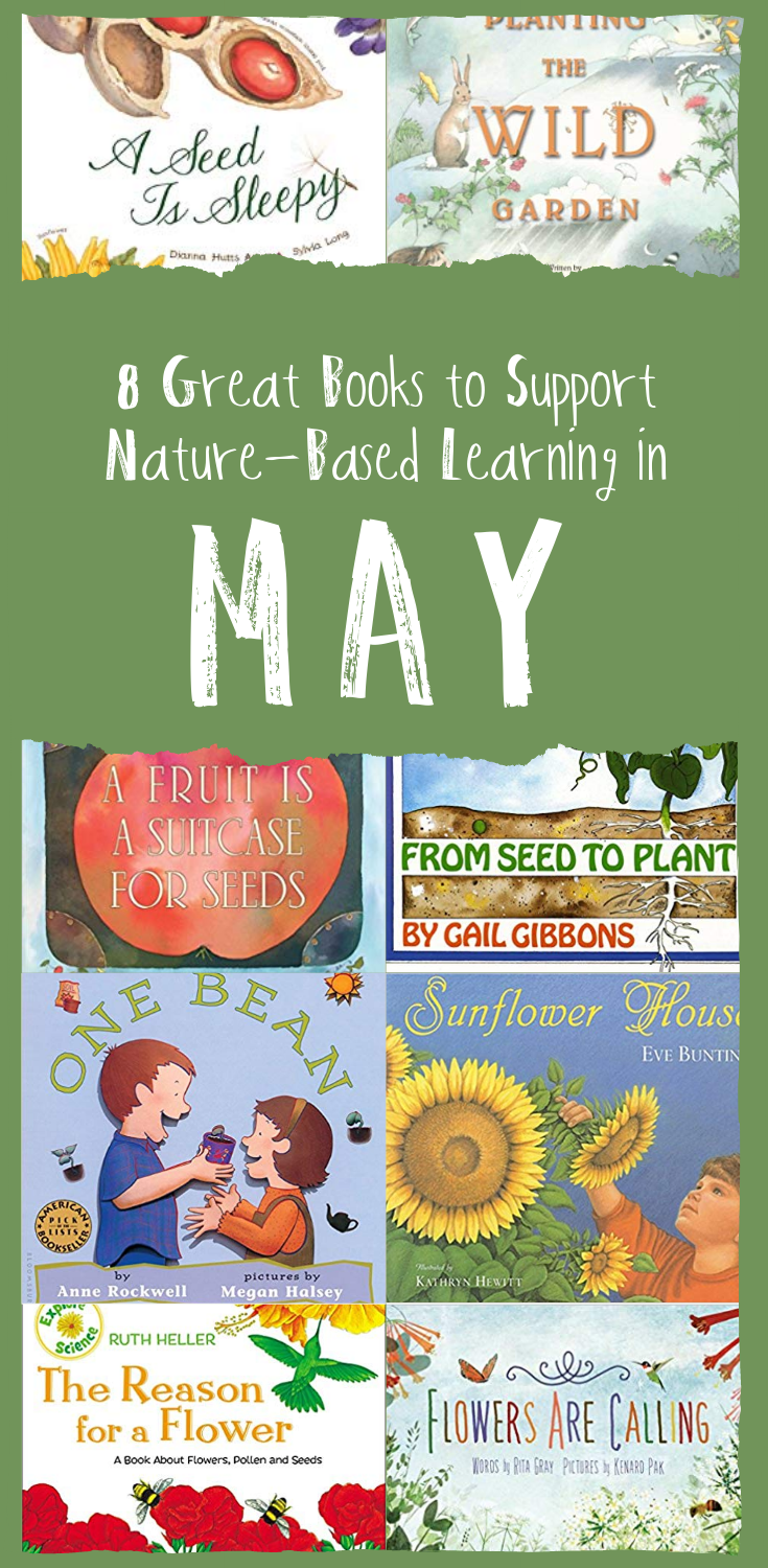 Eight Great Books to Support Nature-Based Learning in May | Wonderkin