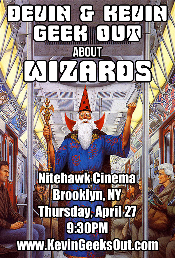 Kevin and Devin Geek Out About Wizards - Nighthawk Cinema