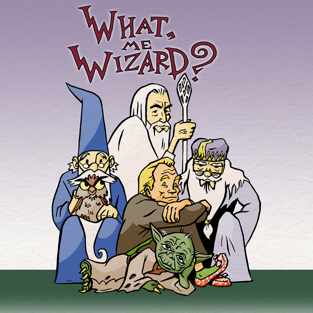 What? Me Wizard? Lecture