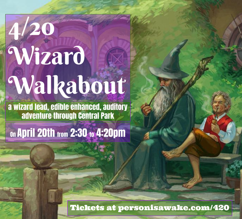 4/20 Wizard Walkabout