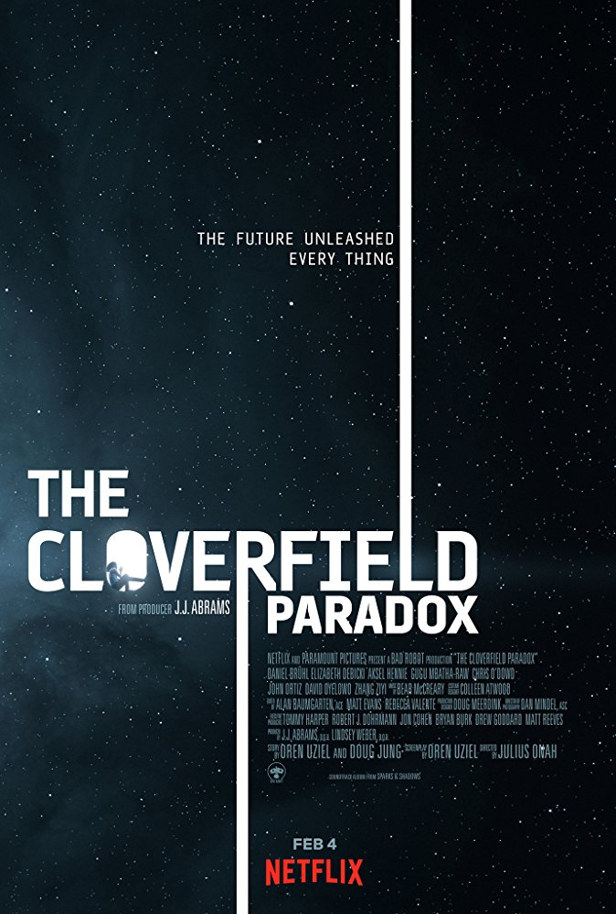 The Cloverfield Paradox (2018) - Directed By: Julius OnahStarring: Gugu Mbatha-Raw, David Oyelowo, Daniel Brühl, Chris O'Dowd, Elizabeth DebickiRating: TV-MARunning Time: 1 Hour 42 MinTMM: 2.5/5Strengths: Special EffectsWeaknesses: Writing, Directing, Story
