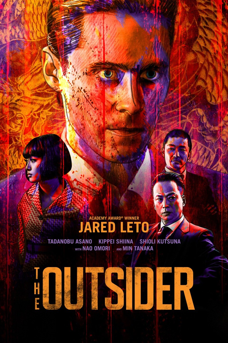 The Outsider (2018) - Directed by: Martin ZandvlietStarring: Jared Leto, Tandanobu Asano, Kippei ShinaRated: TV-MARunning Time: 2 hTMM Score: 2 stars out of 5STRENGTHS: Set Design, CinematographyWEAKNESSES: Predictability, White Savior Complex