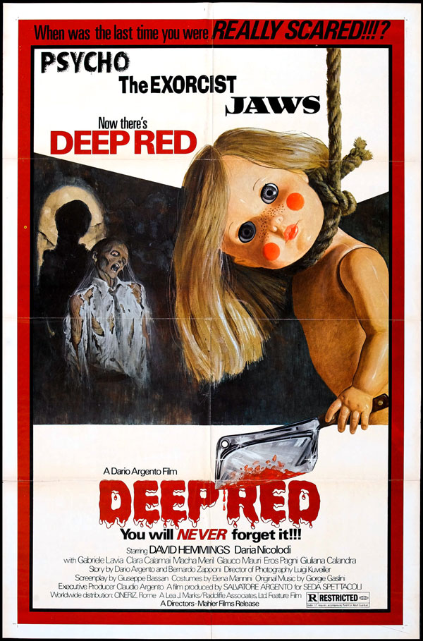 Deep Red (1975) - Directed by: Dario ArgentoStarring: David Hemmings, Daria Nicolodi, Macha MerilRated: RRunning Time: 2 h 6 mTMM Score: 4.5 stars out of 5STRENGTHS: Writing, Directing, Soundtrack, RidiculousnessWEAKNESSES: Also Ridiculousness