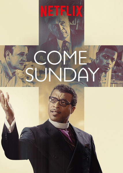 Come Sunday (2018) - Directed by: Joshua MarstonStarring: Chiwetel Ejiofor, Gerard Catus, Allie McCullochRated: TV-14Running Time: 1h 46mTMM Score: 2 stars out of 5 (Didn't Like It)STRENGTHS: Story, Theme, ActingWEAKNESSES: Cinematography, Engagement