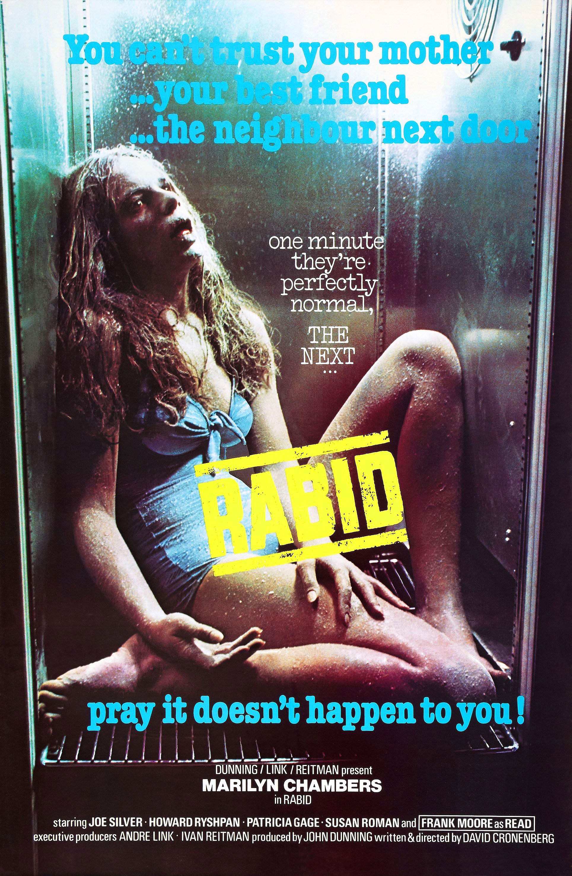 Rabid (1977) - Directed by: David CronenbergStarring: Marilyn Chambers, Frank Moore, Joe SilverRated: RRunning Time: 1 h 31 mTMM Score: 3 stars out of 5STRENGTHS: Practical Effects, Pacing, DirectingWEAKNESSES: Overreaches, Plot Holes