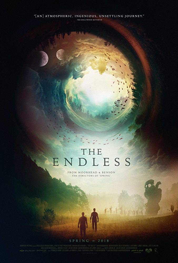 The Endless (2017) - Directed by:Justin Benson, Aaron MoorheadStarring: Justin Benson, Aaron Moorhead, Callie Hernandez, Tate EllingtonRated: NR (Suggested R for Language, Violence and Some Disturbing Material)Running Time: 1 h 51 mTMM Score: 4.5 stars out of 5STRENGTHS: Writing, Directing, Pacing, AtmosphereWEAKNESSES: Climax, Special Effects