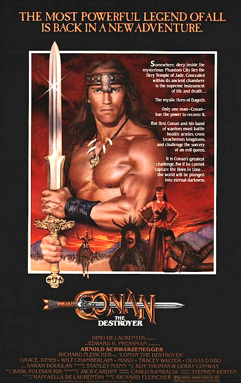 Conan the Destroyer (1984) - Directed by: Richard FleischerStarring: Arnold Schwarzenegger, Grace Jones, Olivia d'AboRated: PGRunning Time: 1 h 43 mTMM Score: 3 stars out of 5STRENGTHS: Production Design, Effects, StoryWEAKNESSES: Acting, Dialogue, Some Effects