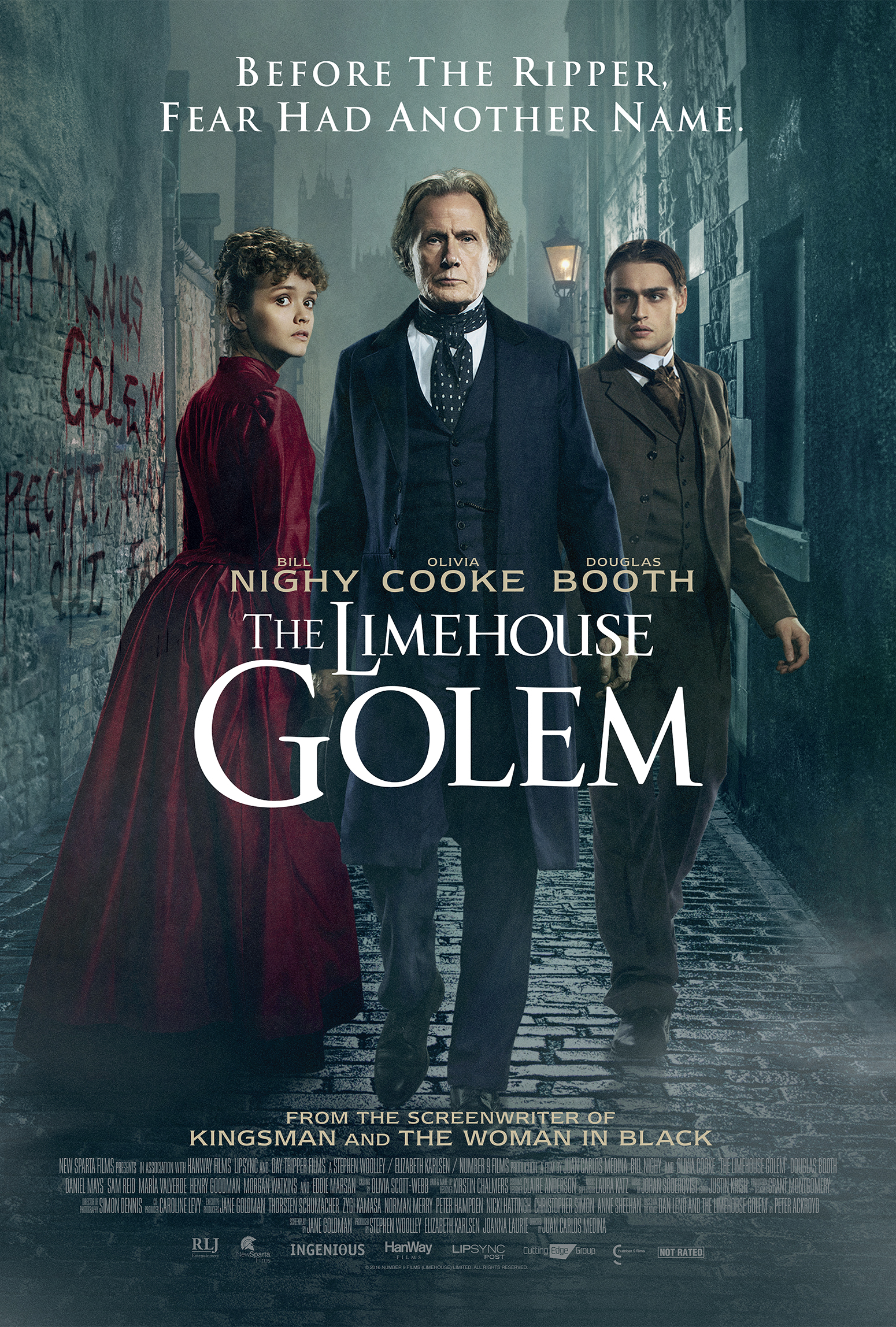 The Limehouse Golem (2016) - Directed by: Juan Carlos MedinaStarring: Olivia Cooke, Bill Nighy, Douglas BoothRated: NR (Suggested R for Grisly Violence and Some Sexual Material)Running Time: 1 h 49 mTMM Score: 3.5 stars out of 5STRENGTHS: Atmosphere, Acting, WritingWEAKNESSES: Pacing