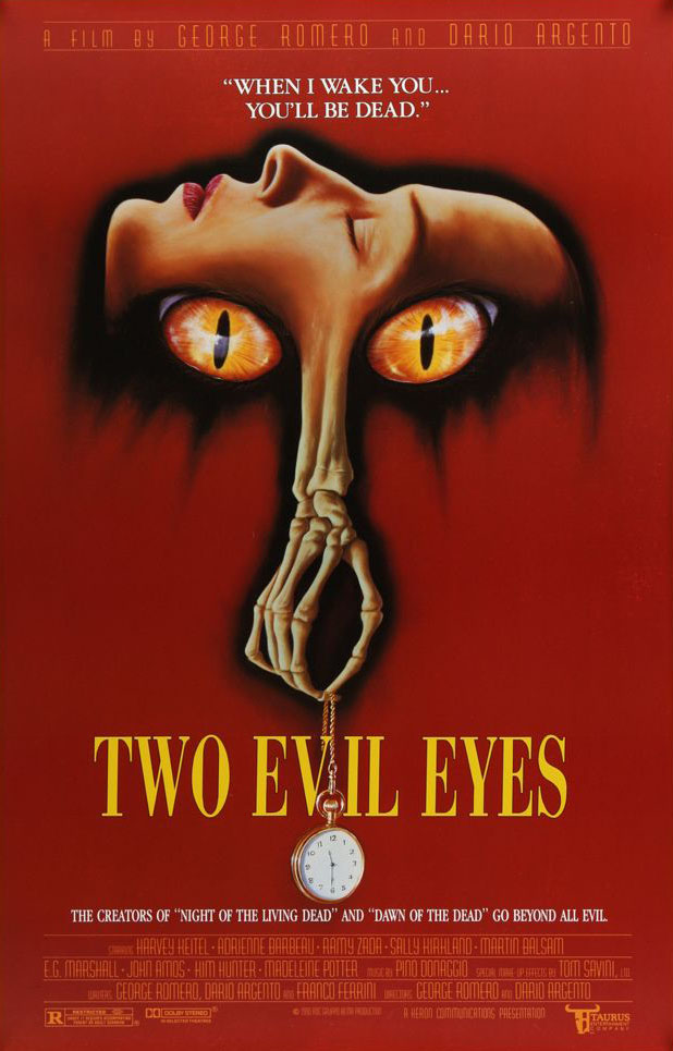 Two Evil Eyes (1990) - Directed by: George A Romero, Dario ArgentoStarring: Adrienne Barbeau, Ramy Zada, Bingo O'Malley, Harvey Keitel, Madeleine PotterRated: RRunning Time: 2 hTMM Score: 3 stars out of 5STRENGTHS: Atmosphere, Creepy Images, Harvey KeitelWEAKNESSES: Pacing, Dated Visual Effect in Romero's Segment, Some Acting, Depiction of Animal Cruelty