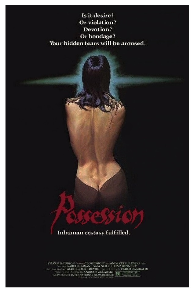Possession (1981) - Directed by: Andrzej ZulawskiStarring: Isabelle Adjani, Sam Neil, Heinz BennentRated: RRunning Time: 2 h 4 mTMM Score: 4.5 stars out of 5STRENGTHS: Acting, Practical Effects, Atmosphere, Writing, DirectingWEAKNESSES: Content, Some Acting