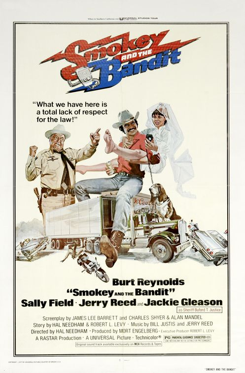 Smokey and The Bandit (1977) - Directed by: Hal NeedhamStarring: Burt Reynolds, Sally Field, Jerry Reed, Jackie GleasonRated: PGRunning Time: 1h 36mTMM Score: 2 StarsSTRENGTHS: Burt Reynolds' CharismaWEAKNESSES: Everything else