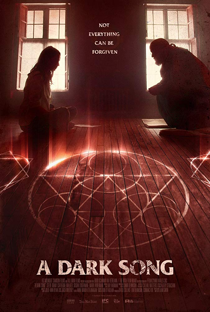 A Dark Song (2016) - Directed by: Liam GavinStarring: Catherine Walker, Steve Oram, Mark HubermanRated: NR (Suggested R for Thematic Material and Some Disturbing Imagery)Running Time: 1 h 40 mTMM Score: 4.5 stars out of 5STRENGTHS: Writing, Pacing, MessageWEAKNESSES: Ending Won't Work For Everyone, Not Scary for Genre Hardened Fans