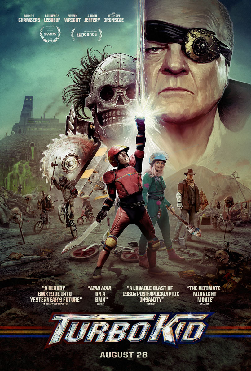 Turbo Kid (2015) - Directed by: Francois Simard, Anouk WhissellStarring: Munro Chambers, Laurence Laboeuf, Michael IronsideRated: RRunning Time: 1h 33mTMM Score: 4 StarsSTRENGTHS: Nostalgia, Practical EffectsWEAKNESSES: Needs a Heavy Audience Buy In
