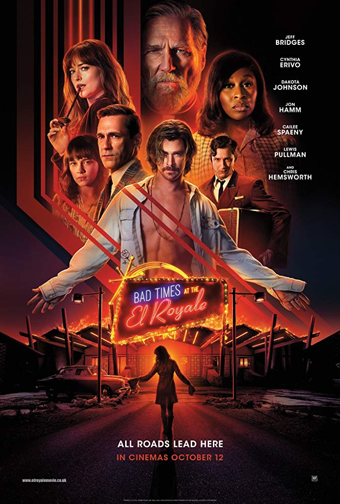 Bad Times at the El Royale (2018) - Directed by: Drew GoddardStarring: Jeff Bridges, Cynthia Erivo, Dakota Johnson, John Hamm, Chris Hemsworth, Cailee Spaeny, Shea Whigham, Nick Offerman, Lewis PullmanRated: R for Strong Violence, Language, Some Drug Content and Brief NudityRunning Time: 2 h 21 mTMM Score: 3 stars out of 5STRENGTHS: Characters, Story, SettingWEAKNESSES: Pacing, Length