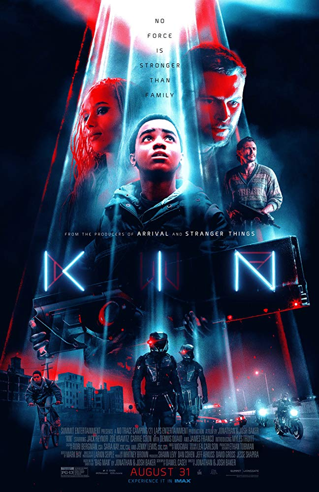 Kin(2018) - Directed by: Jonathan Baker, Josh BakerStarring: Myles Truit, Jack Reynor, Zoe Kravitz, Dennis QuaidRated: PG13Running Time: 1h 42mTMM Score: 3 StarsSTRENGTHS: Acting, Style, and ThemesWEAKNESSES: A Terrible Ending