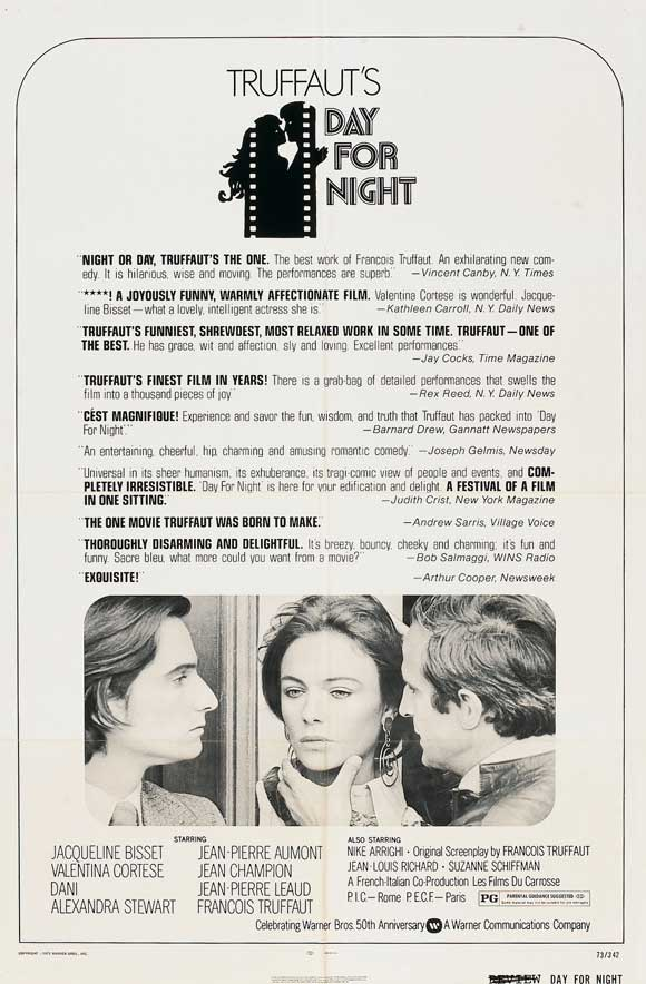 Day for Night (1973) - Directed by: Francois TruffautStarring: Jacqueline Bisset, Jean-Pierre Leaud, Francois TruffautRated: PGRunning Time: 1h 55mTMM Score: 5 StarsSTRENGTHS: Beautiful Reflection of RealityWEAKNESSES: Glosses Over Tragedy