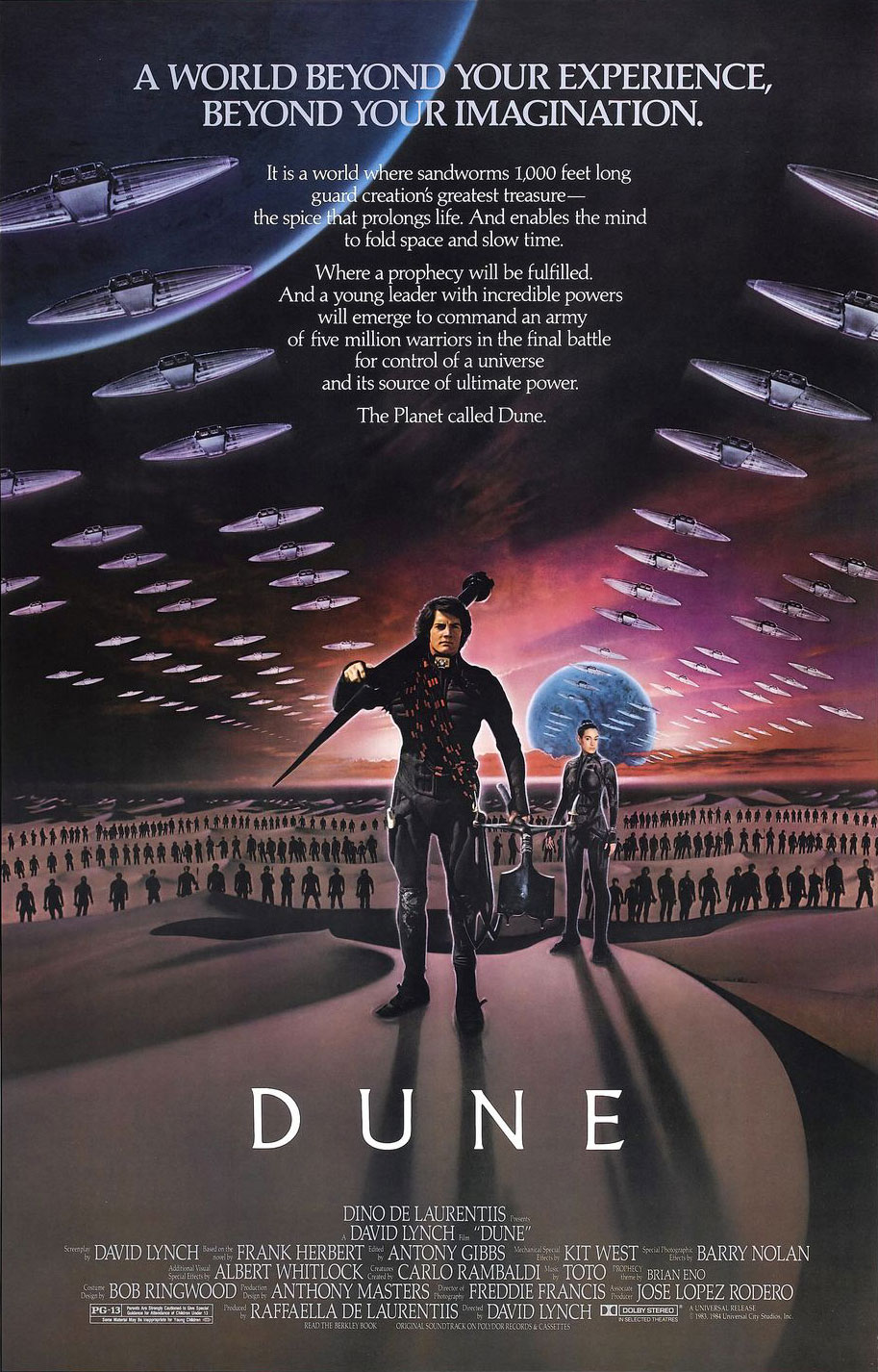Dune (Extended Cut) (1984) - Directed by: Alan Smithee (David Lynch)Starring: Kyle MacLachlan, Virginia Madsen, Francesca Annis, Sting, Patrick Stewart, Max Von Sydow, Kenneth McMillan, Jurgen ProchowRated: PG-13Running Time: 2 h 57 mTMM Score: 2 stars out of 5STRENGTHS: A Valiant EffortWEAKNESSES: Practically Everything