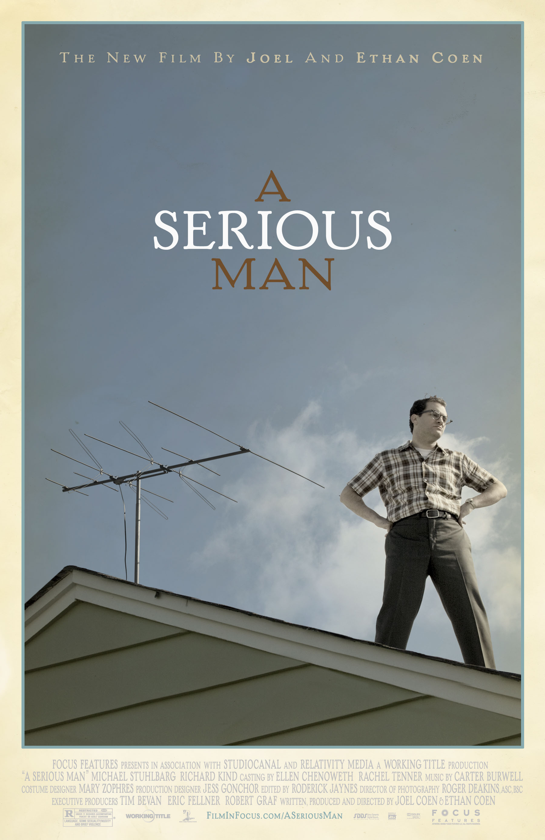 A Serious Man (2009) - Directed by: Ethan Coen, Joel CoenStarring: Michael Stuhlbarg, Richard Kind, Sari Lennick, Fred Melamed, Aaron WolffRated: R for Language, Some Sexuality/Nudity and Brief ViolenceRunning Time: 1 h 46 mTMM Score: 5 stars out of 5STRENGTHS: Acting, Writing, Directing, Themes, EndingWEAKNESSES:-