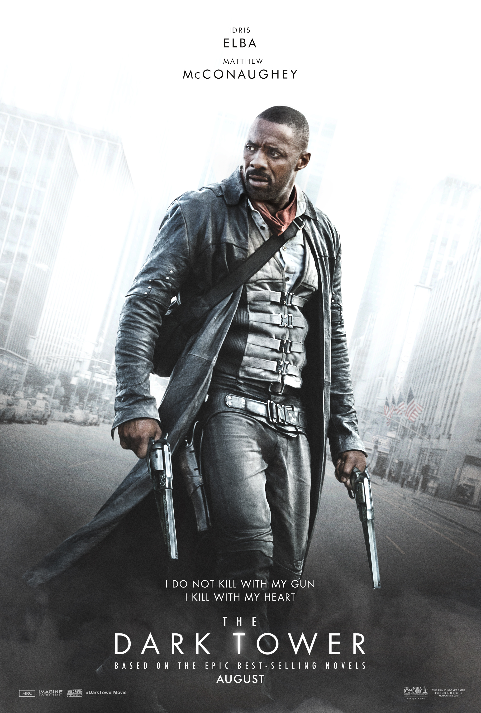 The Dark Tower (2017) - Directed by: Nikolaj ArcelStarring: Idris Elba, Matthew McConaughey, Tom TaylorRated: PG-13Running Time: 1h 35mTMM Score: 1.5 out of 5STRENGTHS: Idris ElbaWEAKNESSES: Everything Else