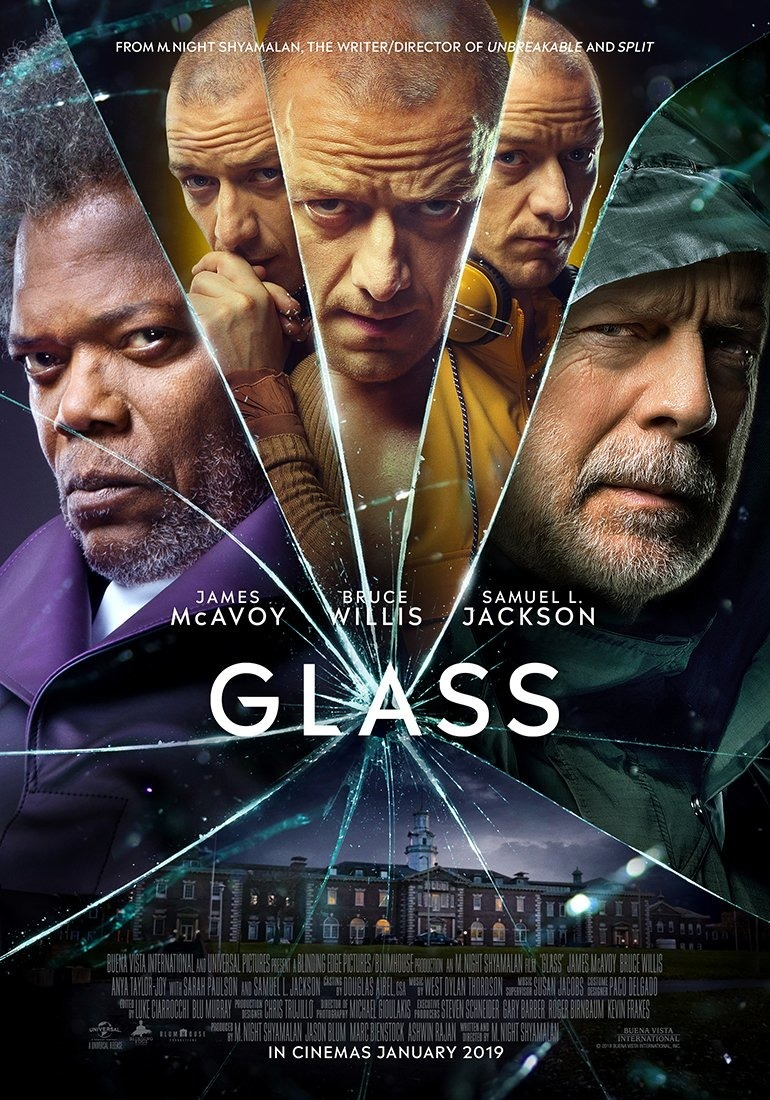 Glass (2019) - Directed by: M. Night ShyamalanStarring: James McAvoy, Bruce Willis, Samuel L. Jackson, Anya Taylor-joy, Sarah Paulson, Spencer Treat ClarkRated: PG-13 for Violence and Some Bloody Images, Thematic Elements, and LanguageRunning Time: 2 h 9 mTMM Score: 2 stars out of 5STRENGTHS: Some ActingWEAKNESSES: Writing, Directing, Themes