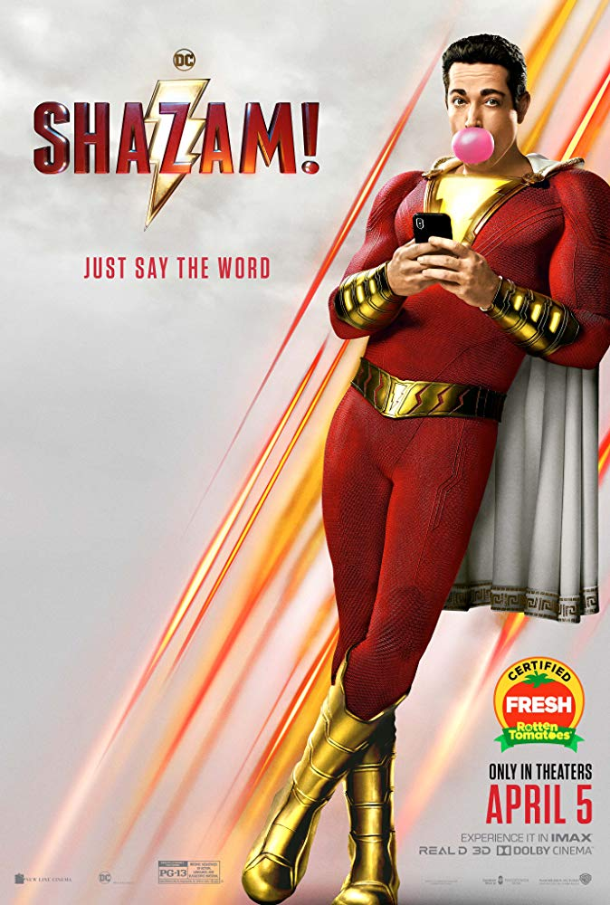 Shazam! (2019) - Directed by: David F. SandbergStarring: Zachary Levi, Djimon Hounsou, Mark Strong, Jack Dylan Grazer, Asher Angel, Marta Milans, Adam BrodyRated: PG-13 for Intense Sequences of Action, Language, and Suggestive MaterialRunning Time: 2 h 12 mTMM Score: 3 stars out of 5STRENGTHS: Acting, Humor, ThemesWEAKNESSES: Never Breaks From Superhero Formula, Length