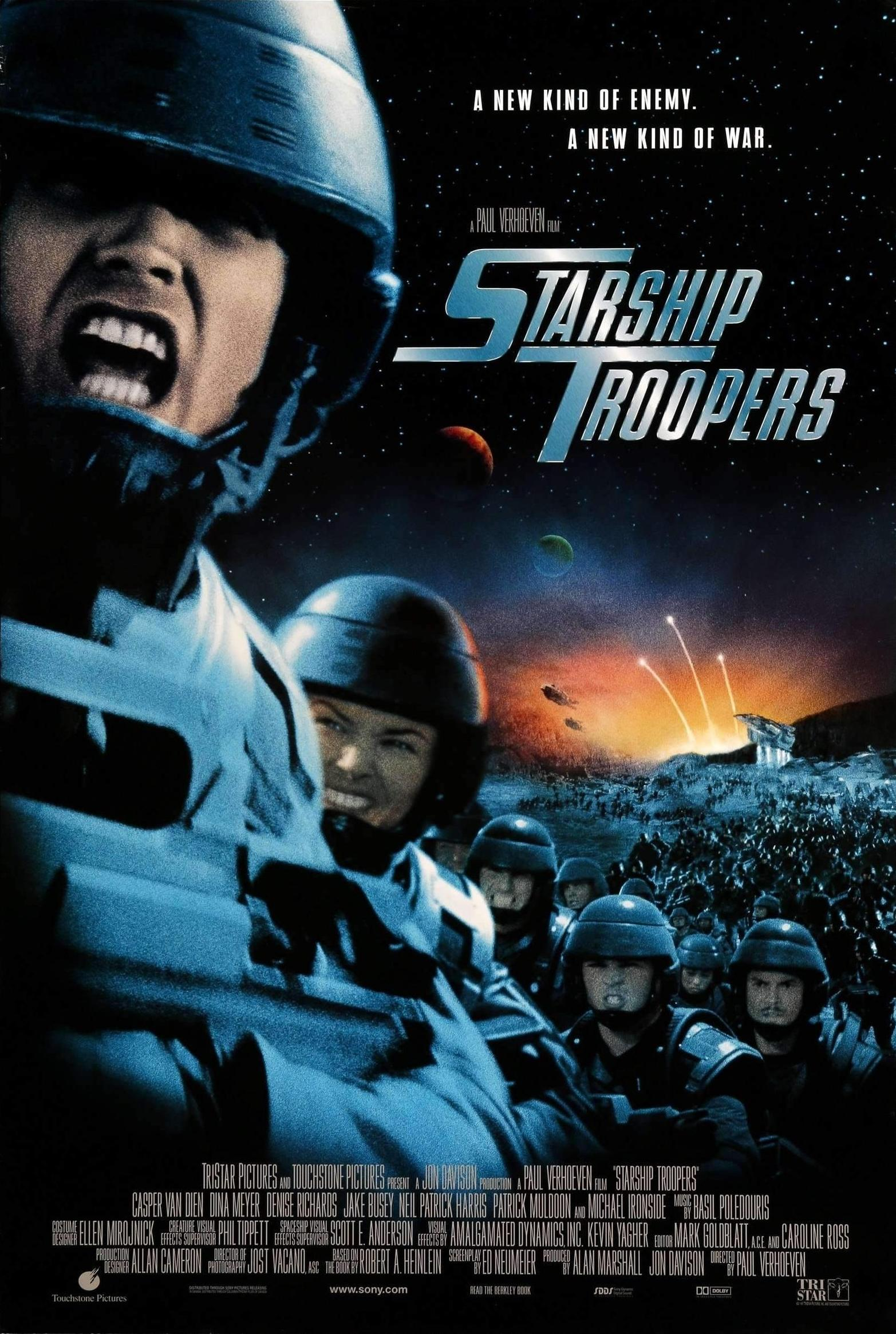 Starship Troopers (1997) - Directed by: Paul VerhoevenStarring: Casper Van Dien, Denise Richards, Dina Meyer, Jake Busey, Neil Patrick Harris, Clancy Brown, Patrick Muldoon, Michael IronsideRated: R for Graphic Sci-Fi Violence and Gore, and For Some Language and NudityRunning Time: 2 h 9 mTMM Score: 4 stars out of 5STRENGTHS: Writing, World Building, Directing, Satire, FunWEAKNESSES: Pacing During First Half