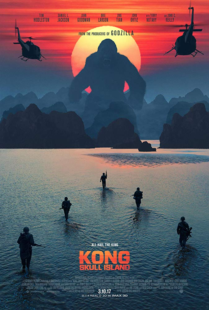 Kong: Skull Island (2017) - Directed by: Jordan Vogt-RobertsStarring: Tom Hiddleston, Samuel L. Jackson, Brie Larson, John C Reilly, John Goodman, Shea Whigham, Thomas Mann, Tian Jing, Jason Mitchell, Richard JenkinsRated: PG-13 for Intense Sequences of Sci-Fi Violence and Action, and for Brief Strong LanguageRunning Time: 1 h 58 mTMM Score: 3.5 stars out of 5STRENGTHS: It's Dumb B-Movie Fun, Surprising Amount of Humor, Production Design, World BuildingWEAKNESSES: It's Dumb B-Movie Fun