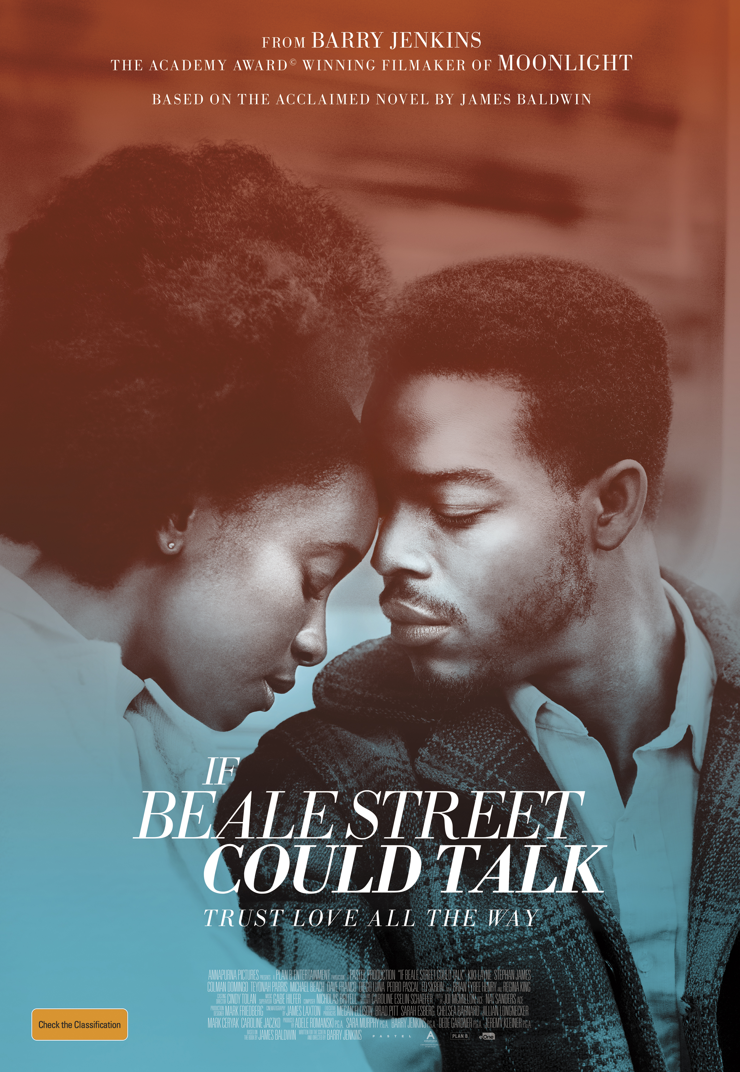 If Beale Street Could Talk (2018) - Directed By: Barry JenkinsStarring: Kiki Layne, Stephan James, Regina King, Tayonna Parris, Coleman Domingo, Diego Luna, Dave FrancoRated: RRun Time: 1h 59mTMM Score: 5Strengths: Story, Acting, CinematographyWeakness: None