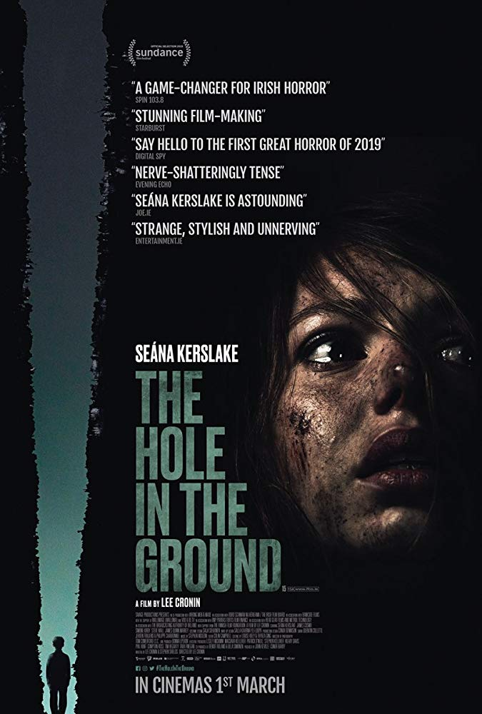 The Hole in the Ground (2019) - Directed by: Lee CroninStarring: Seana Kerlake, James Quinn Markey, Kati OutinenRated: R for Some Disturbing ImagesRunning Time: 1 h 30 mTMM Score: 3 stars out of 5STRENGTHS: Concept, AtmosphereWEAKNESSES: Pacing, Some Acting