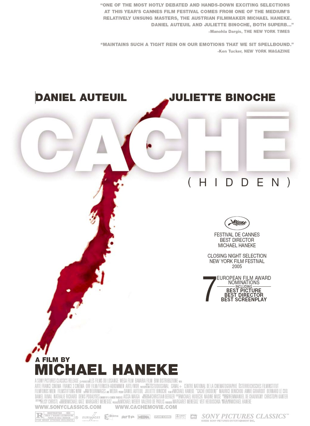 Cache (2005) - Directed by: Michael HanekeStarring: Daniel Auteuil, Juliette Binoche, Maurice BenichouRated: R for Brief Strong ViolenceRunning Time: 1 h 57 mTMM Score: 4.5 stars out of 5STRENGTHS: Directing, Writing, ActingWEAKNESSES: Mild Pacing Issues