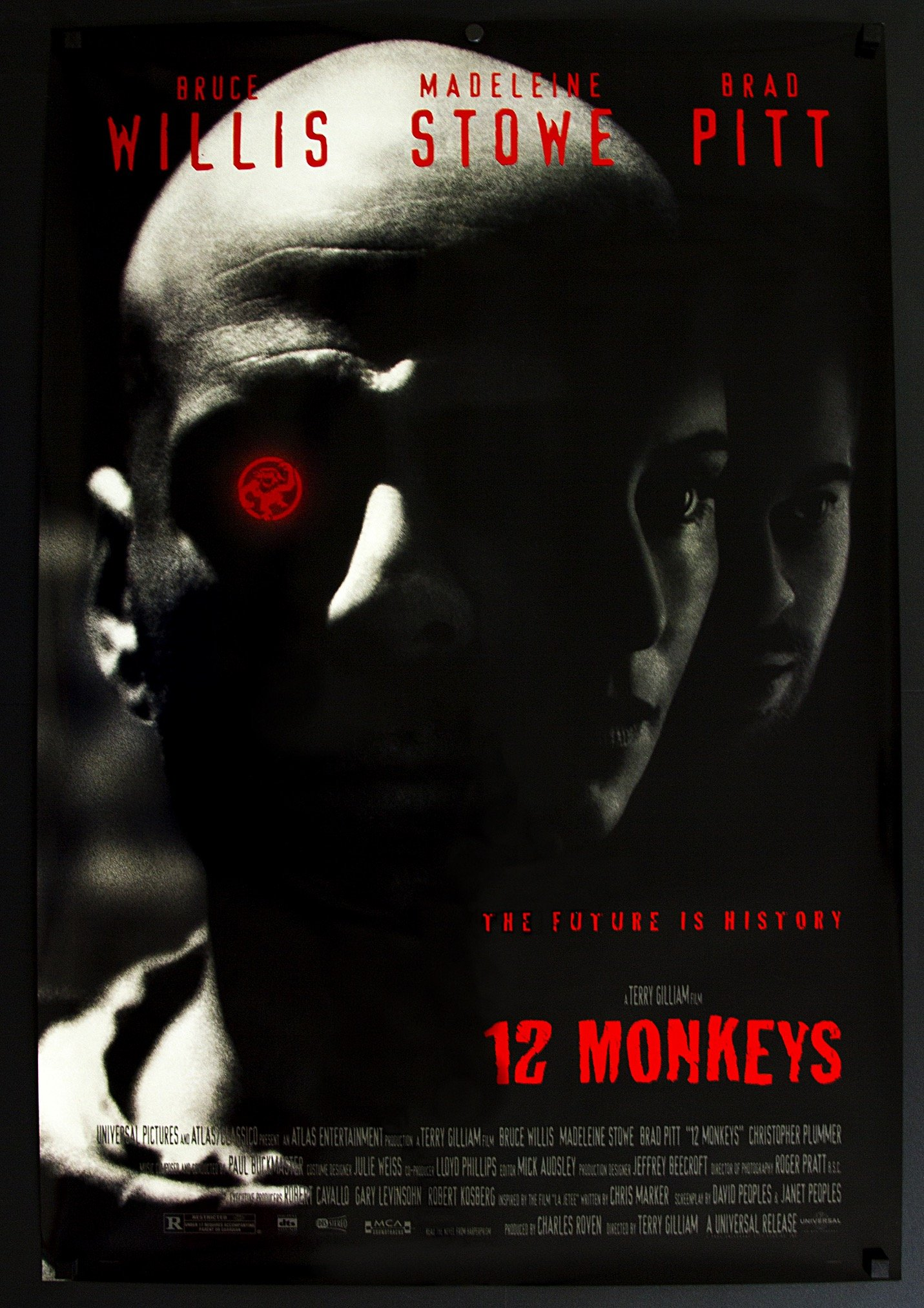 12 Monkeys (1999) - Directed By: Terry GilliamStarring: Bruce Willis, Madeleine Stowe, Brad PittRated: RRun Time: 2h 9mTMM Score: 4 StarsStrengths: Story, Directorial VisionWeakness: Some Acting