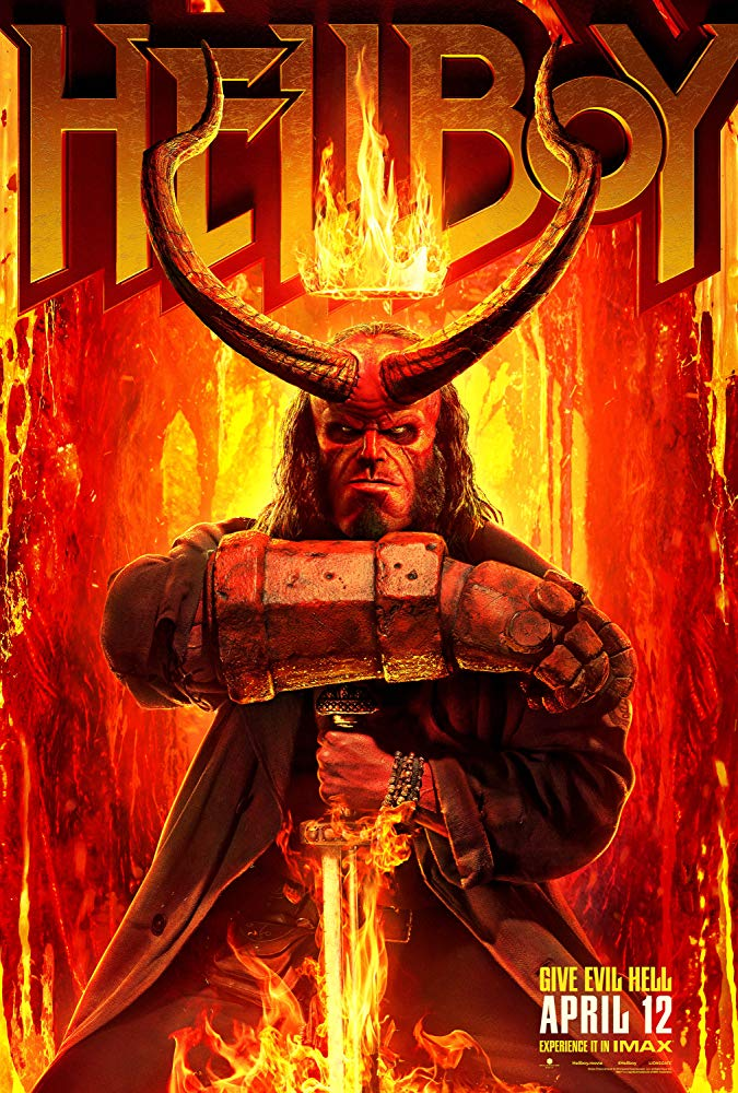Hellboy  (2019) - Directed by: Neil MarshallStarring: David Harbour, Milla Jovovich, Ian McShane, Sasha Lane, Daniel Dae KimRated: R for Strong Bloody Violence and Gore Throughout, and LanguageRunning Time: 2 hTMM Score: 2 stars out of 5STRENGTHS: Some Acting, Creature Design, Some ActionWEAKNESSES: Jumbled Storyline, Needless Characters, Ridiculous Climax