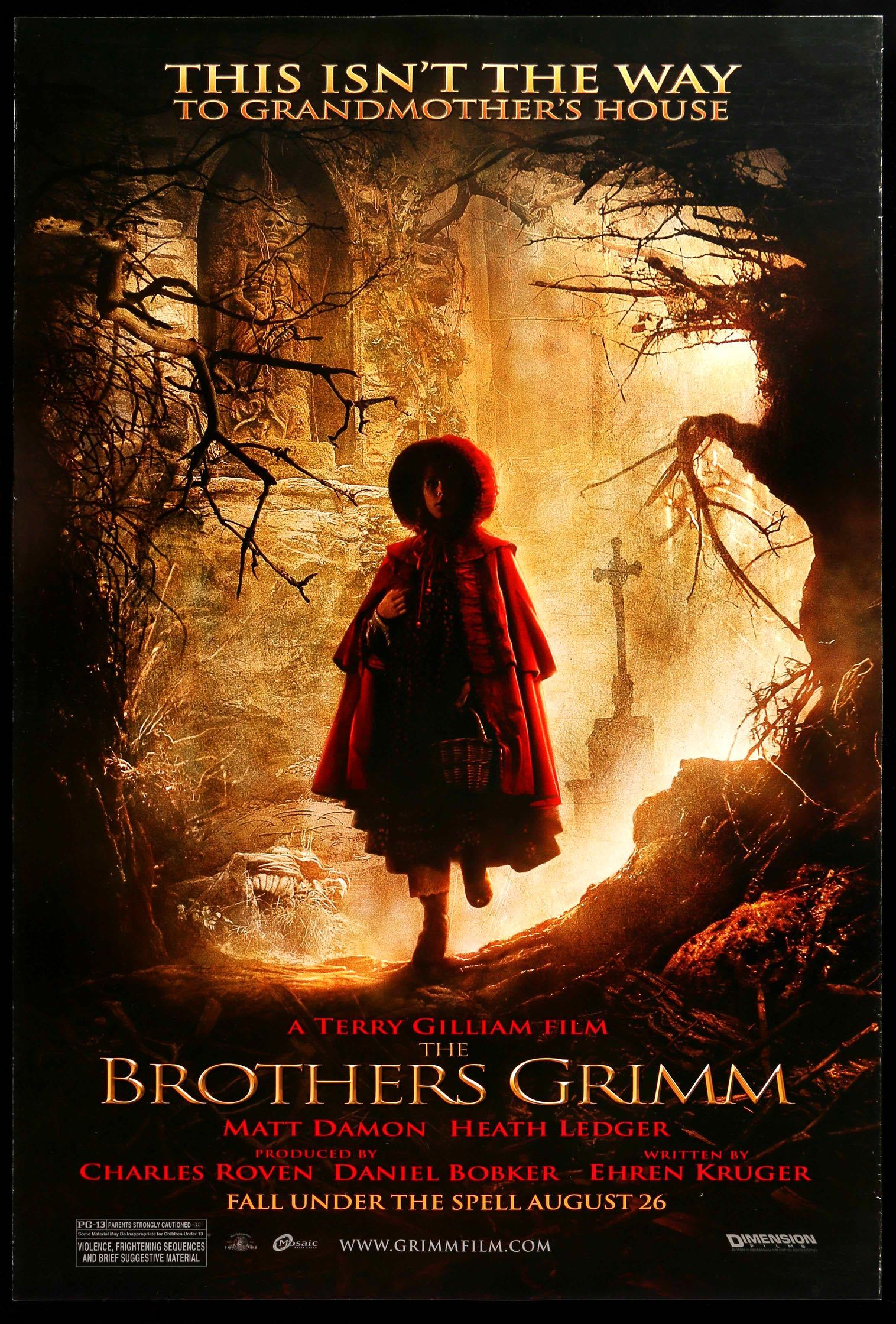 The Brothers Grimm (2005) - Directed By: Terry GilliamStarring: Matt Damon, Heath Ledger, Lena Headey, Peter Stormare, Jonathan PryceRated: PG13Run Time: 1h 58mTMM Score: 3Strengths: Unique High Concept, Some LaughsWeakness: Dialogue, CGI