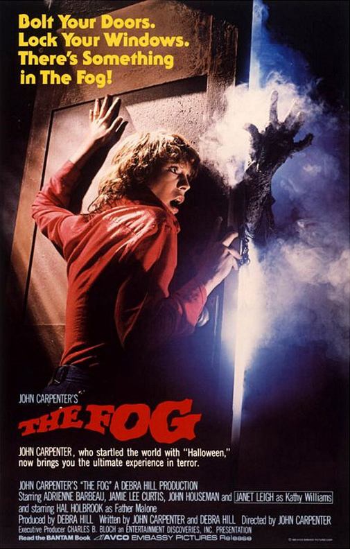 The Fog (1980) - Directed by: John CarpenterStarring: Adrienne Barbeau, Jamie Lee Curtis, Janet Leigh, John Houseman, Tom Atkins, Hal HolbrookRated: RRunning Time: 1 h 29 mTMM Score: 3.5 stars out of 5STRENGTHS: Special and Visual Effects, Creepy Atmosphere and Images, POVWEAKNESSES: Thin and Predictable Story