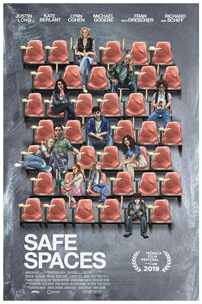 Safe Spaces  (2019) - Directed by: Daniel SchechterStarring: Justin Long, Fran Drescher, Lynn Cohen, Becky Ann Baker, Kate Berlant, Silvia Morigi, Richard SchiffRated: NR (Suggested: R for Language and Sexual Dialogue)Running Time: 1 h 33 mTMM Score: 4 stars out of 5STRENGTHS: Writing, ThemesWEAKNESSES: Ending, Some Cinematography