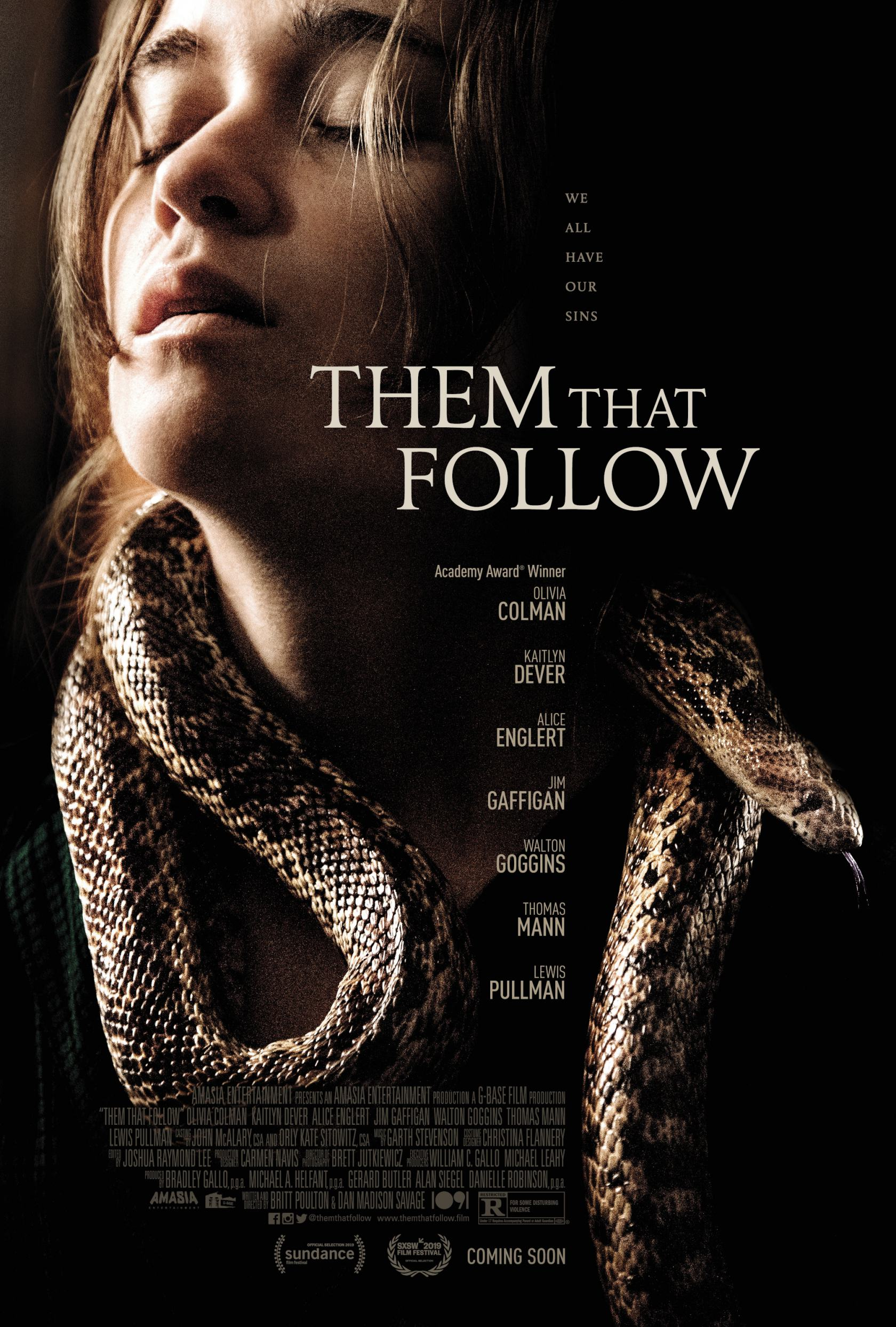 Them that Follow (2019) - Directed By: Britt Poulton, Dan Madison SavageStarring: Olivia Colman, Walton Goggins, Kaitlyn Dever, Jim GaffiganRated: RRun Time: 1h 38mTMM Score: 2 StarsStrengths: Acting, Practical EffectsWeakness: Story, Characters