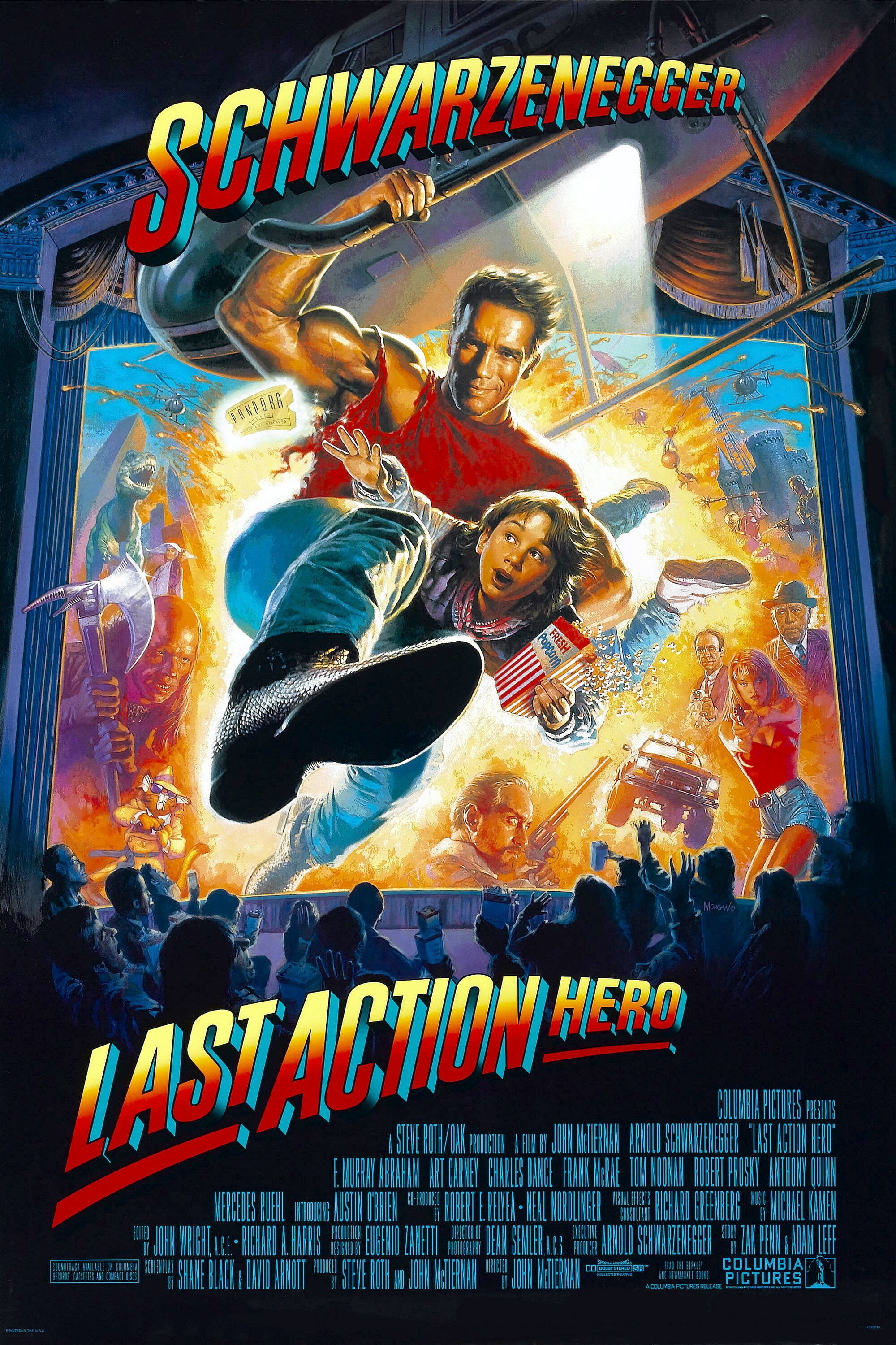 Last Action Hero (1993) - Directed By: John McTiernanStarring: Arnold Schwarzenegger, F. Murray Abraham, Art Carney, Charles Dance, Austin O'BrienRated: PG-13Run Time: 2h 10mTMM Score: 5Strengths: Arnold, Nostalgia, MetaWeakness: Length, Kid Acting