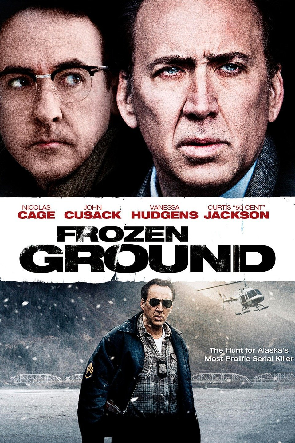 The Frozen Ground (2013) - Directed by: Scott WalkerStarring: Nicolas Cage, John Cusack, Vanessa HudgensRated: R for Violent Content, Sexuality/Nudity, Language and Drug UseRunning Time: 1h 45mTMM Score: 2.5 StarsSTRENGTHS: Nic Cage, Atmosphere, True StoryWEAKNESSES: Vanessa Hudgens, Cinematography, Safe Writing