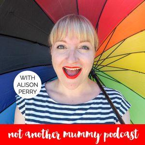 Not another mummy podcast - I hver episode snakker programleder Alison Perry med en rekke gjester om ting alle foreldre opplever, som hvordan forholdet endres når man får barn og hvordan sjonglere foreldrerollen med alle de andre rollene man har i livet. Man kjenner seg veldig godt igjen i denne podcasten, i tillegg til at det er mange interessante gjester.
