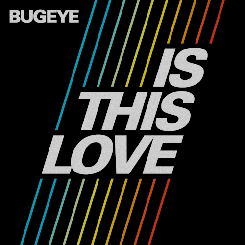 bugeye-isthislove2018-cover-3000px.jpg