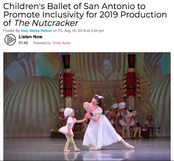 Children's Ballet of San Antonio to Promote Inclusivity for 2019 Production of  The Nutcracker