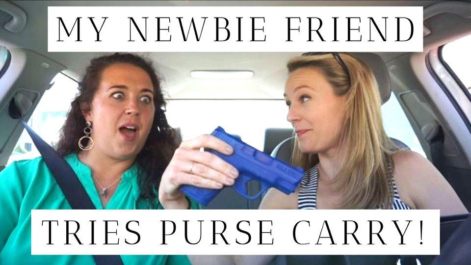 My Newbie Friend Tries Purse Carry - Copy.jpg