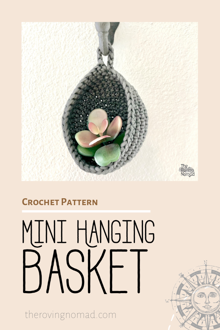 Mini Hanging Basket Crochet Pattern - The Roving Nomad