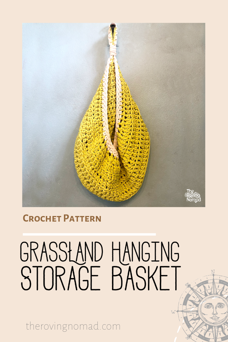 2.Grassland Hanging Storage Basket - Crochet Pattern - The Roving Nomad