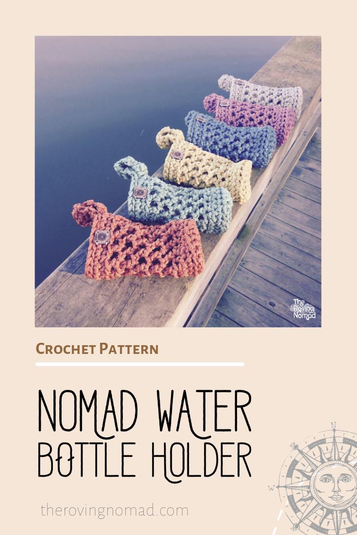 Nomad Water Bottle Holder - Crochet Pattern - The Roving Nomad