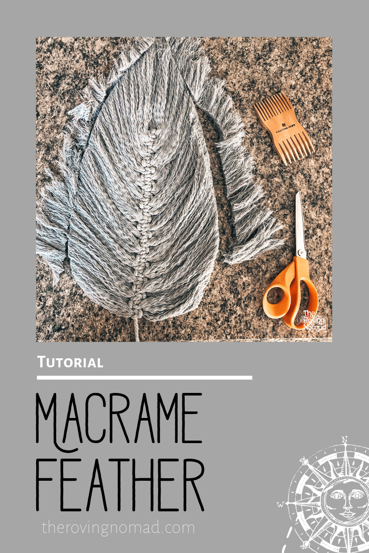 Macrame Feather - Tutorial - The Roving Nomad